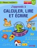 ZNU - J'apprends à calculer, lire et écrire, 1re primaire, CP, 6-7 ans.