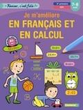 ZNU et Jan Heylen - Je m'améliore en français et en calcul, 2e primaire, CE1, 7-8 ans.