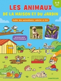 Free it pdf books téléchargements gratuits Les animaux de la maison et du jardin  - Coller des autocollants, colorier et lire (Litterature Francaise)