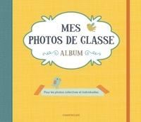 ZNU - Mes photos de classe album jaune - Pour les photos collectives et individuelles.