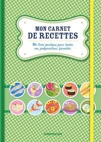ZNU - Mon carnet de recettes - Un livre pratique pour toutes vos préparations favorites.