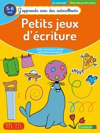 ZNU - Petits jeux d'écriture 3e maternelle, maternelle grande section 5-6 ans.