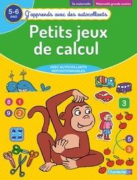 ZNU et Christine Thau - Petits jeux de calcul 3e maternelle, maternelle grande section 5-6 ans.