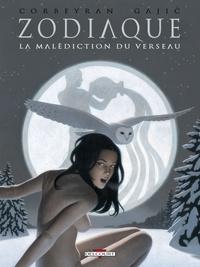 Corbeyran - Zodiaque Tome 11 : La Malédiction du Verseau.