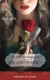 Zoë Archer - Les justiciers Tome 1 : Un désir de vengeance.