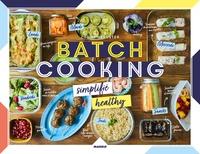 Zoé Armbruster - Batch cooking simplifié - Simplifié & healthy.