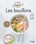 Zoé Armbruster - Les bouillons - Détox, minceur et super healthy.