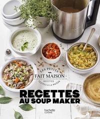 Zoé Armbruster - Recettes au Soup Maker.
