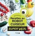 Zoé Armbruster - Recettes healthy au robot cuiseur.