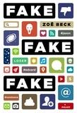 Zoë Beck - Fake, fake, fake.