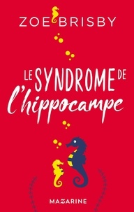 Zoe Brisby - Le syndrome de l'hippocampe.