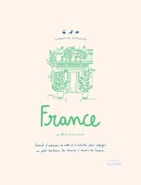 Zoé de Las Cases - France - Carnet d'adresse, de notes et d'activités pour voyager au petit bonheur de la chance à travers la France.
