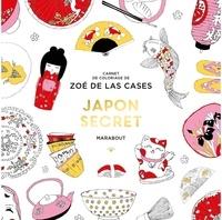 Zoé de Las Cases - Japon Secret.