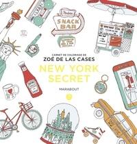 Zoé de Las Cases - New-York secret.