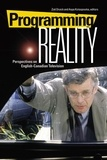 Zoë Druick et Aspa Kotsopoulos - Programming Reality - Perspectives on English-Canadian Television.