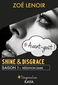 Zoe Lenoir - NEW LOVE  : Shine & Disgrace - Avant-goût.