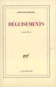 Zoé Oldenbourg - Déguisements.