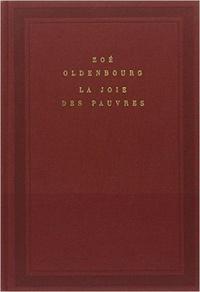 Zoé Oldenbourg - La Joie des pauvres.