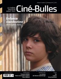 Zoé Protat et Michel Coulombe - Ciné-Bulles. Vol. 31 No. 2, Printemps 2013 - Le cinéma d'auteur avant tout.