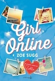Zoe Sugg - Girl online Tome 1 : .