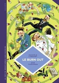 Zoé Thouron et Danièle Linhart - La petite Bédéthèque des Savoirs - tome 28 - Le Burn out.
