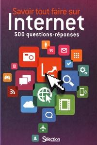 Zoë Wildsmith et Kim Davies - Savoir tout faire sur Internet - 500 questions réponses.