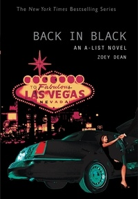 Zoey Dean - BACK IN BLACK - An A-List Novel.