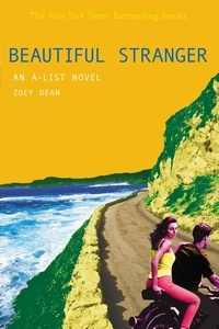 Zoey Dean - BEAUTIFUL STRANGER - An A-List novel.