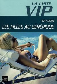 Zoey Dean - La Liste VIP Tome 2 : Les filles au générique.