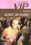 Zoey Dean - La Liste VIP Tome 3 : Silence, on tourne !.