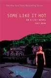Zoey Dean - The A-List #6: Some Like It Hot - An A-List Novel.