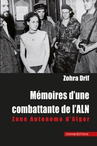 Deedr.fr Mémoires d'une combattante de l'ALN - Zone Autonome d'Alger Image