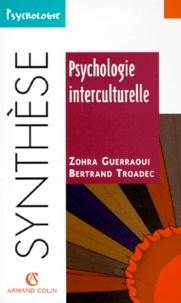 Zohra Guerraoui et Bertrand Troadec - Psychologie interculturelle.