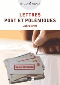 Zohra Mahi - Lettres, posts & polémiques.