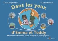 Dans les yeux dEmma et Teddy - Aborder lautisme de façon ludique et pédagogique.pdf