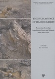Zoï Tsirtsoni - The Human Face of Radiocarbon - Reassessing chronology in prehistoric Greece and Bulgaria, 5000-3000 cal BC.