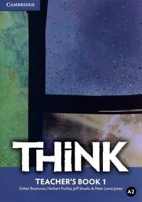Zoltan Rezmuves et Herbert Puchta - Think A2 Teacher's Book 1.