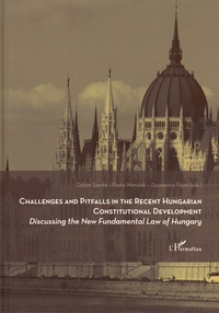 Blackclover.fr Challenges and pitfalls in the recent hungarian constitutional development - Discussing the New Fundamental Law of Hungary Image