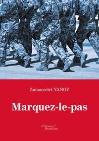 Zomasselet Yanoy - Marquez-le-pas.