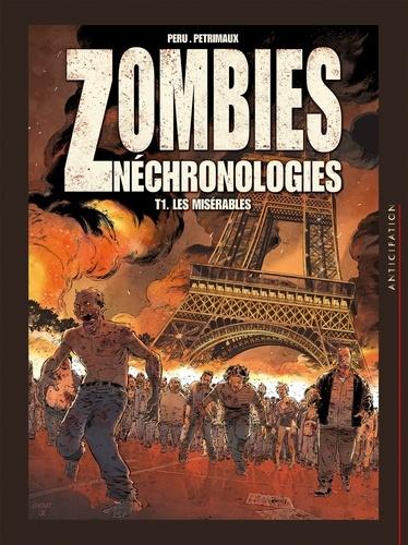 Zombies néchronologies Tome 01 : Les Misérables