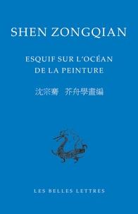 Zongqian Shen - Esquif sur l'océan de la peinture.