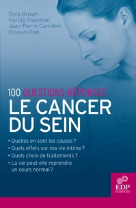 Zora Brown et Harold Freeman - Le cancer du sein - 100 questions-réponses.