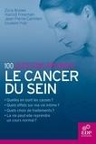 Zora Brown et Harold Freeman - Le cancer du sein - 100 questions-réponses.
