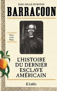 Textbook ebooks téléchargement gratuit Barracoon : L'histoire du dernier esclave américain 9782709663670