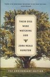 Zora Neale Hurston - Their Eyes Were Watching God.