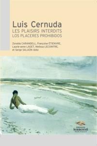 Zoraida Carandell - Luis Cernuda - Les plaisirs interdits, Los placeres prohibidos.