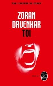Zoran Drvenkar - Toi.