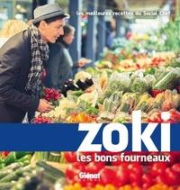 Zoki les bons fourneaux - Les meilleures recettes du Social Chef.pdf