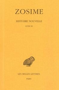 Zosime - Histoire nouvelle - Tome 2, 1e partie, Livre III.
