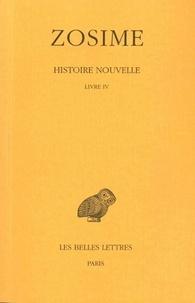 Zosime - Histoire nouvelle - Tome 2, 2e partie, Livre IV.